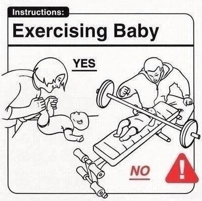 Unless it's a Schwarzenegger baby