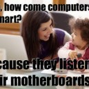 Why are computers so smart