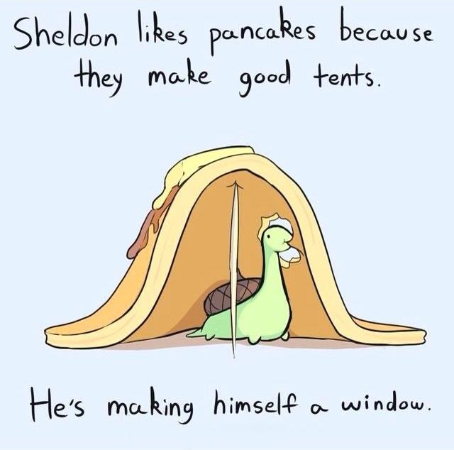 Sheldon likes pancakes