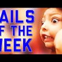 Fails of the week!