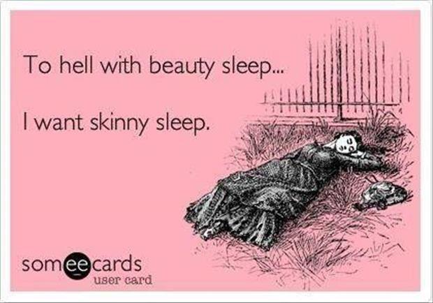 Skinny sleep!