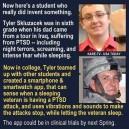 Help for PTSD attacks. Good work son!