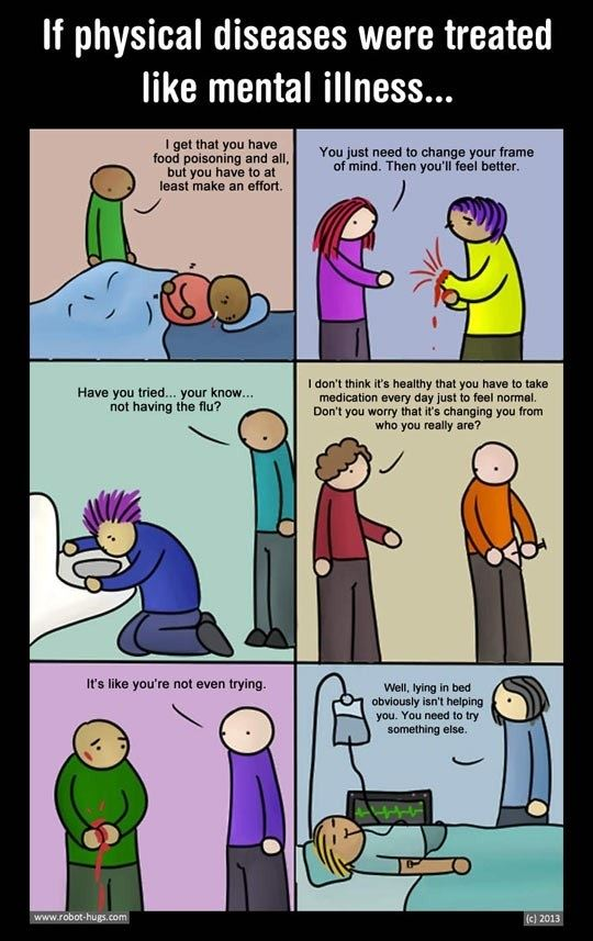 If physical illness were treated like mental illness