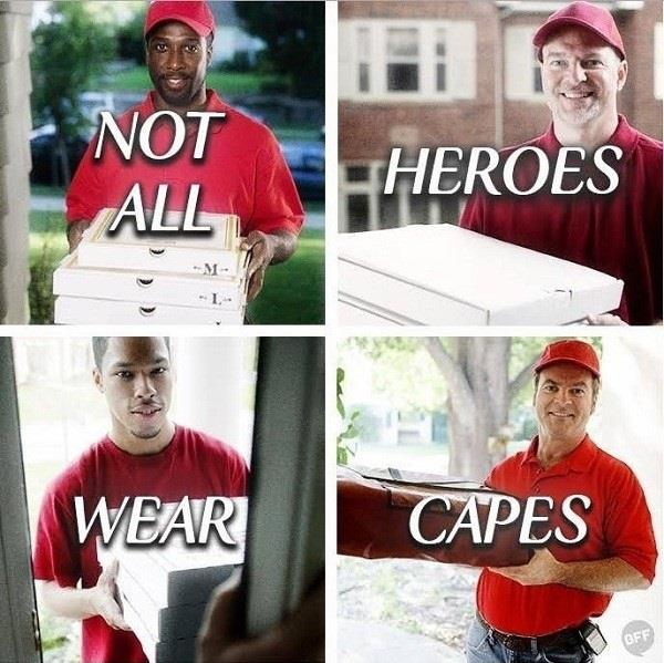 Our every day heroes!