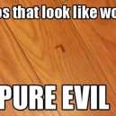 Pure Evil!