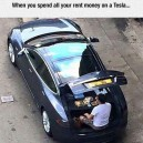 Spen all your money on a Tesla