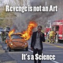 Revenge is science