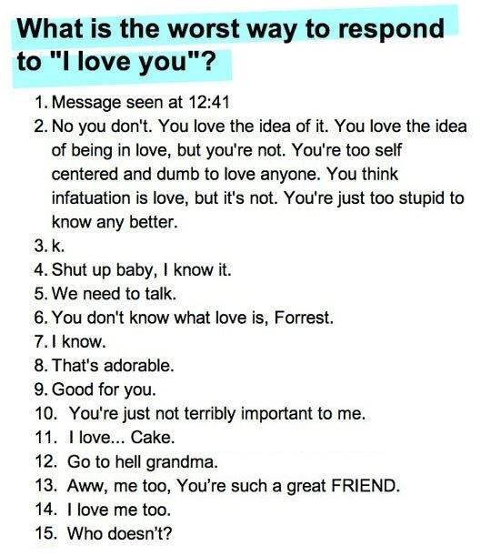 Worst ways to respont to I love you
