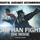 Orphan Fight