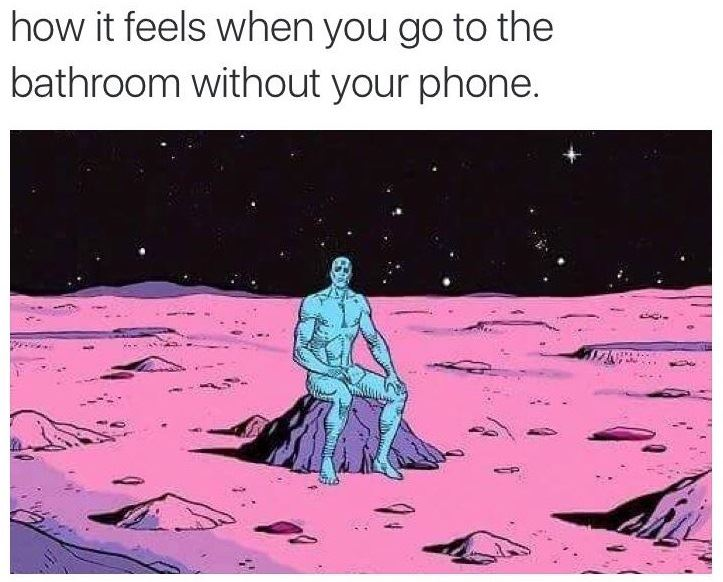 in the bathroom without your phone