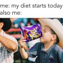 Me starting a diet