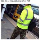 Is he want to be seen or not
