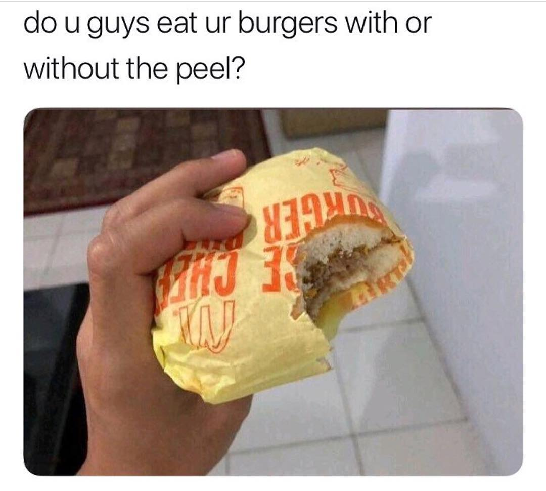 Some way to eat burger