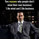 Why people don't mind their own business